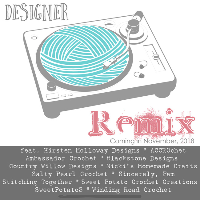 Designer Remix Event – New Free Crochet Patterns to Inspire Your Creativity and Improve Your Skill